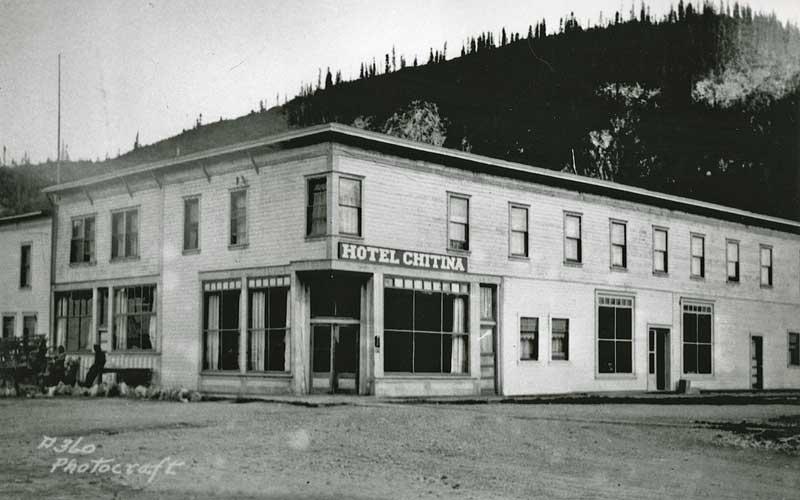 Hotel CHitina 1920s